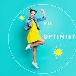 27 aprilie – Optimismul