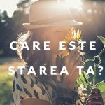 27 mai – Care este starea in care traiesti?